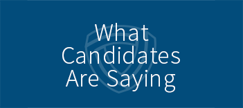 What candidates are saying
